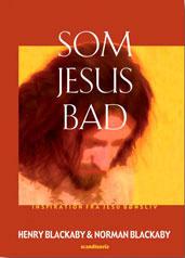 Som Jesus bad