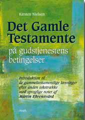 Det Gamle Testamente på gudstjenestens betingelser - II