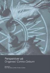 Perspektiver på Origenes' Contra Celsum