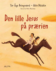 Den lille Jesus på prærien