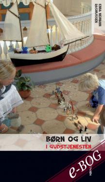 Børn og liv i gudstjenesten - E-bog