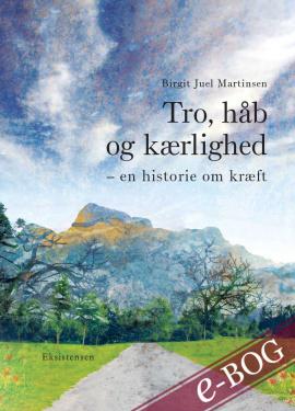 Tro, håb og kærlighed - E-bog