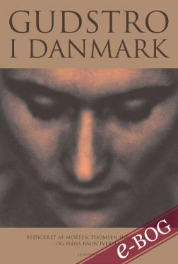 Gudstro i Danmark - E-bog