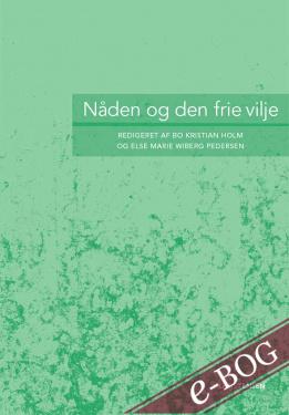Nåden og den frie vilje - E-bog