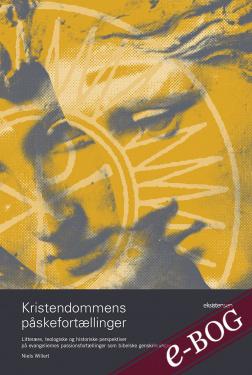 Kristendommens påskefortællinger - E-bog