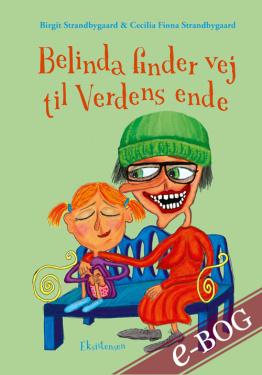 Belinda finder vej til verdens ende - E-bog