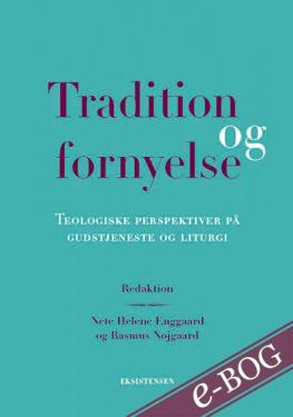 Tradition og fornyelse - E-bog