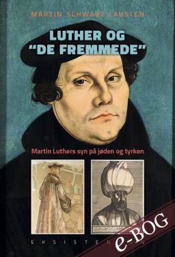 """Luther og """"de fremmede"""" - E-bog"""
