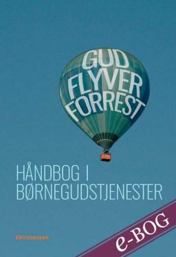 Gud flyver forrest - E-bog