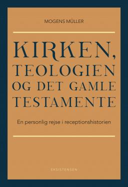 Kirken, teologien og Det Gamle Testamente