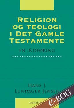 Religion og teologi i Det Gamle Testamente - E-bog