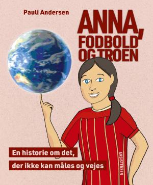 Anna, fodbold og troen - E-bog