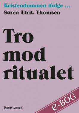 Tro mod ritualet - E-bog
