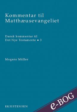 Kommentar til Matthæusevangeliet - E-bog