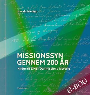 Missionssyn gennem 200 år - E-bog
