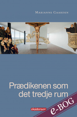Prædikenen som det tredje rum - E-bog