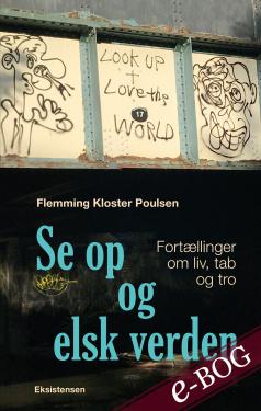 Se op og elsk verden - E-bog