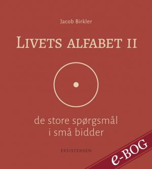Livets alfabet II - E-bog