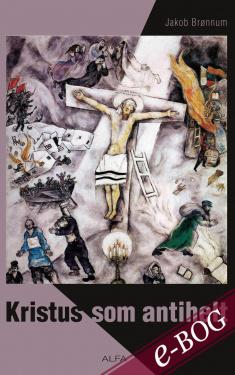Kristus som antihelt - E-bog
