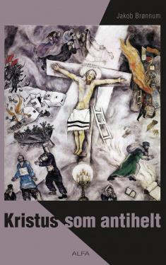Kristus som antihelt
