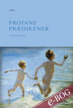 Profane prædikener - E-bog