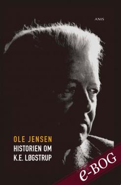Historien om K.E. Løgstrup - E-bog
