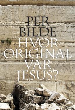 Hvor original var Jesus?