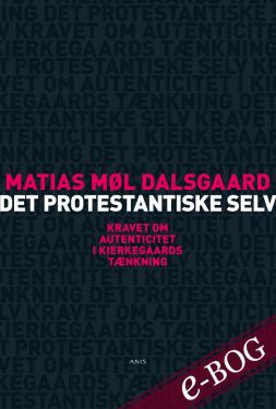 Det protestantiske selv - E-bog