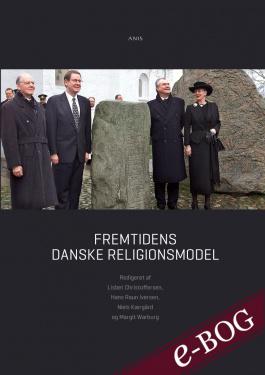 Fremtidens danske religionsmodel - E-bog