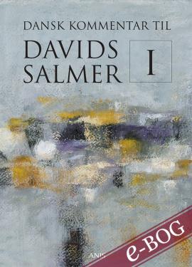 Dansk Kommentar til Davids Salmer I - E-bog