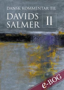 Dansk Kommentar til Davids Salmer II - E-bog