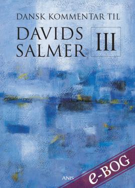 Dansk Kommentar til Davids Salmer III - E-bog