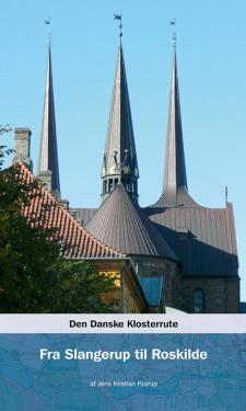 Den danske klosterrute - bind 4