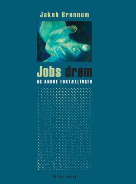 Jobs drøm og andre fortællinger