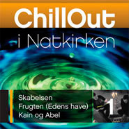 ChillOut i Natkirken - CD 1