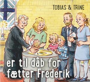 Tobias & Trine er til dåb for fætter Frederik