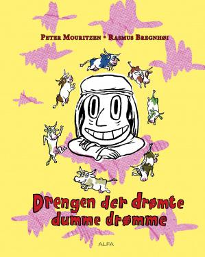 Drengen der drømte dumme drømme