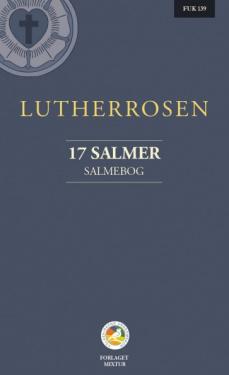Lutherrosen - 17 salmer