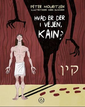 Hvad er der i vejen, Kain?