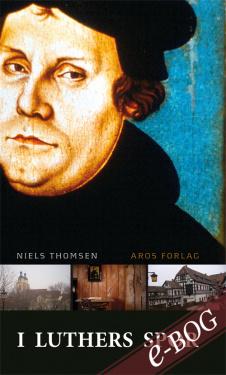 I Luthers spor - E-bog