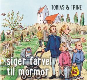 Tobias & Trine siger farvel til mormor