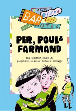 Per, Poul & Farmand