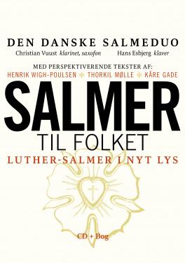 Salmer til folket - Luther-salmer i nyt lys