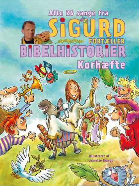 Sigurd fortæller Bibelhistorier - Korhæfte