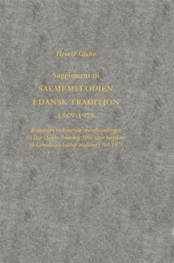 Supplement til Salmemelodien i dansk tradition 1569-1973