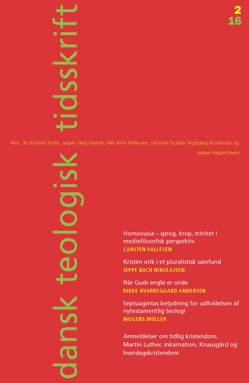 Dansk Teologisk Tidsskrift nr. 2, 2016
