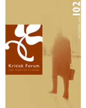 Kritisk Forum nr. 102, 2004-2005