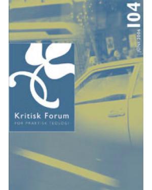 Kritisk Forum nr. 104, 2006